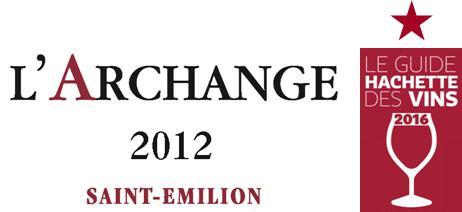 image L'Archange 2012 primé au Guide Hachette des Vins 2016